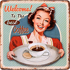 Lamina metálica Welcome To The Best Coffee 30x30 cm