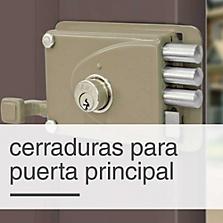 Cerraduras para Puerta Principal