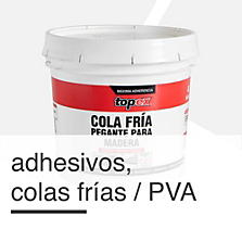Adhesivos Colas Fr�as / PVA
