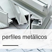 Perfiles metálicos