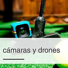 Cámaras y drones