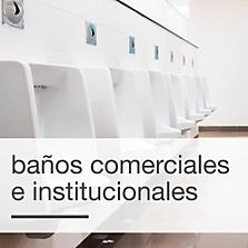 Baños comerciales e institucionales