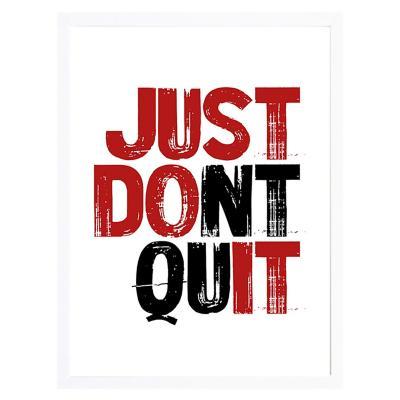 Cuadro frase don't quit 40x50cm marco blanco