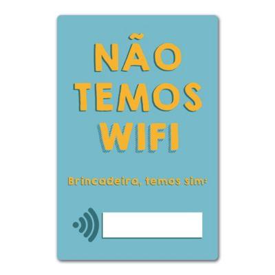 Quadro Placa Decorativa - Não Temos Wifi