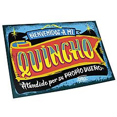 Cartel bienvenidos a mi quincho