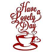 Vinilo Have A Lovely Day Vinotinto Medida P