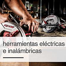 Herramientas Eléctricas e Inalámbricas