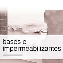 Bases e Impermeabilizantes
