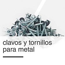 Clavos y Tornillos para Metal