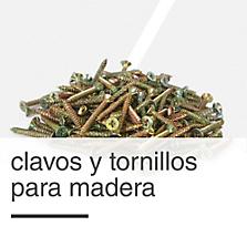 Clavos y Tornillos para Madera