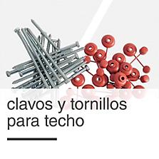 Clavos y Tornillos para Techo