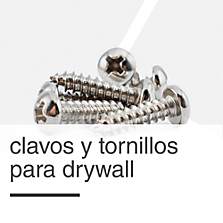 Clavos y Tornillos para Drywall